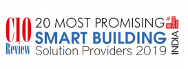 CIO - Top 20 Smart Buildings Solution Providers